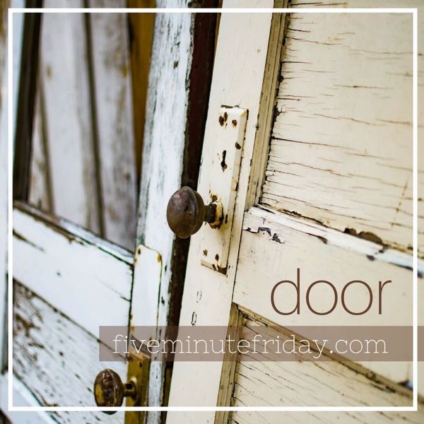 Door - 31 Days of Five Minute Free Writes